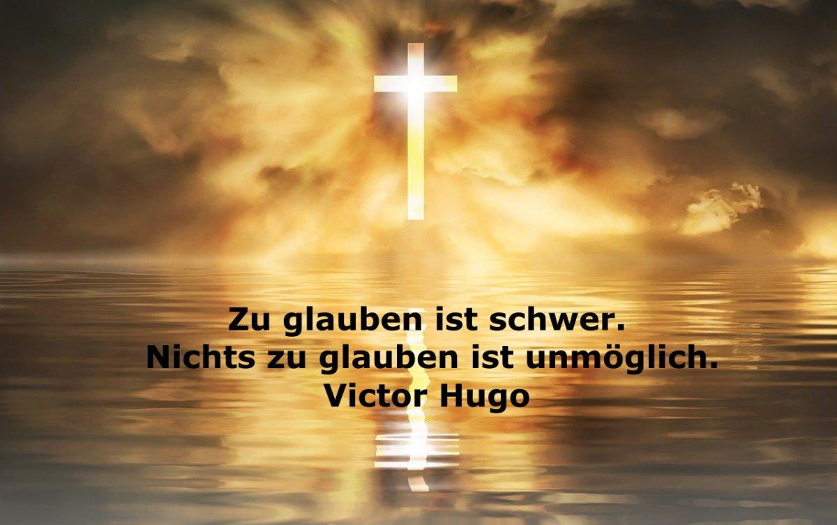 viktor-hugo-nicht-zu-glauben-ist-unmoeglich