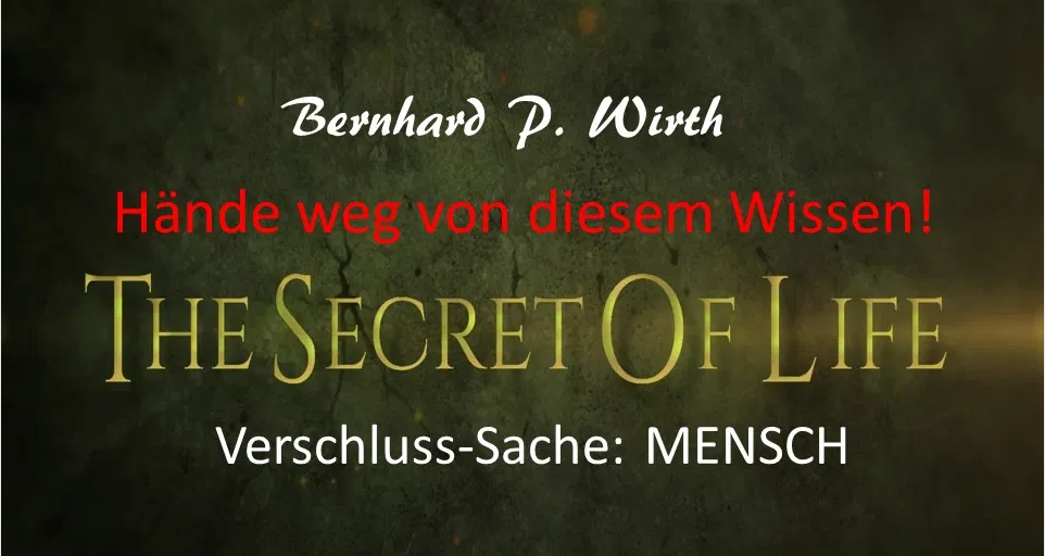 the-secret-of-life-kurs-bernhard-p-wirth